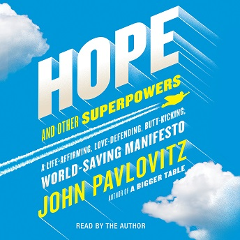Hope and Other Superpowers.