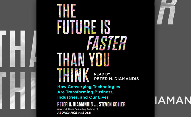 Book cover for The Future is Faster Than You Think, an audiobook about technology and how it will impact the future of a workplace.